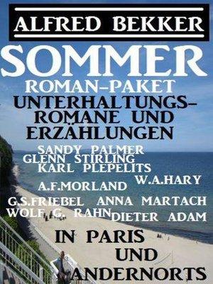 cover image of Sommer Roman-Paket Unterhaltungsromane und Erzählungen