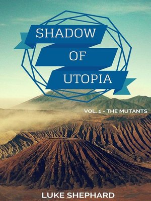 cover image of Shadow of Utopia (Volume 1--The Mutants)