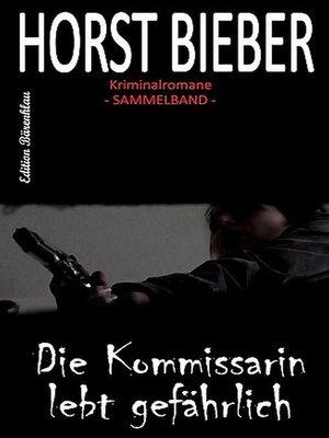 cover image of Horst Bieber Kriminalromane--Sammelband