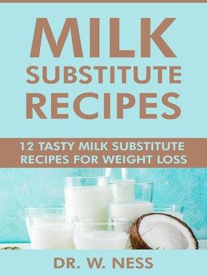 cover image of Milk Substitute Recipes