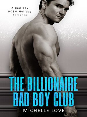 cover image of The Billionaire Bad Boy Club