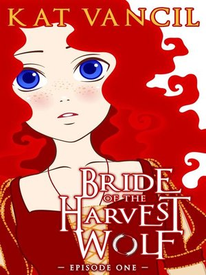 cover image of Episode One: Bride of the Harvest Wolf, #1