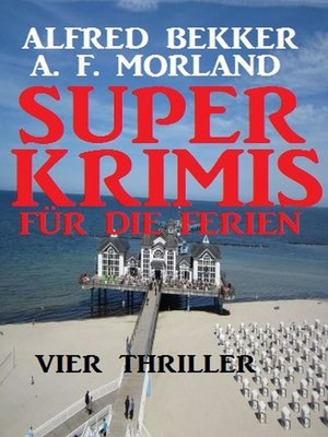 cover image of Super Krimis für die Ferien