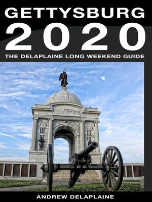 cover image of Gettysburg--The Delaplaine 2020 Long Weekend Guide