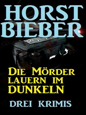 cover image of Die Mörder lauern im Dunkeln