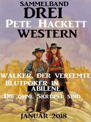 cover image of Drei Pete Hackett Western Januar 2018