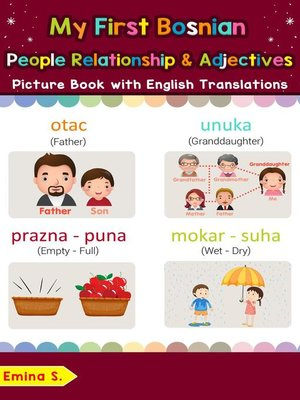 cover image of My First Bosnian People, Relationships & Adjectives Picture Book with English Translations
