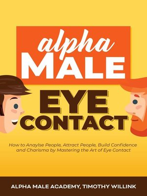 cover image of Alpha Male Eye Contact