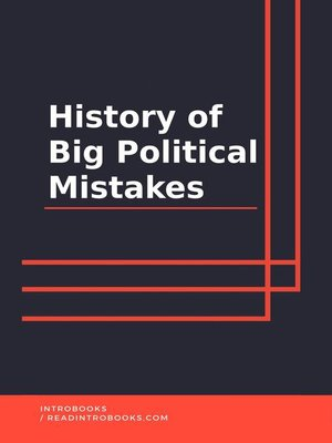 cover image of History of Big Political Mistakes