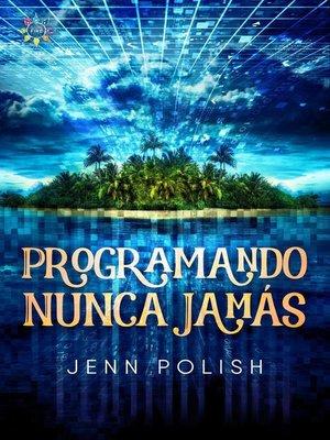 cover image of Programando Nunca Jamás