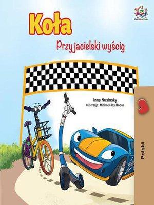 cover image of Koła Przyjacielski wyścig