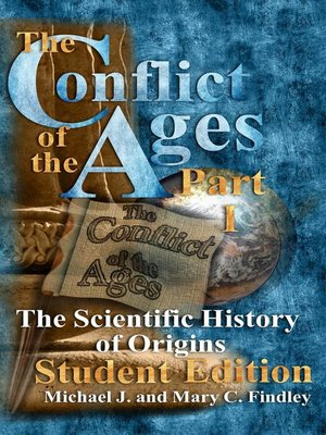 cover image of The Conflict of the Ages Student Edition I the Scientific History of Origins