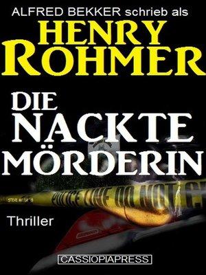 cover image of Die nackte Mörderin