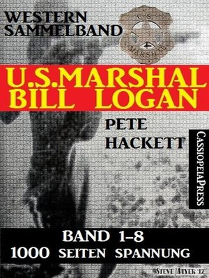 cover image of Western Sammelband U.S. Marshal Bill Logan Band 1-8