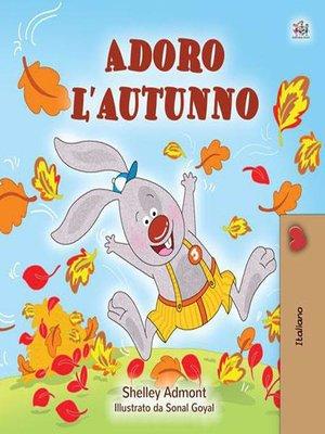 cover image of Adoro l'autunno