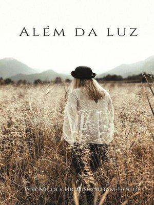 cover image of Além da Luz