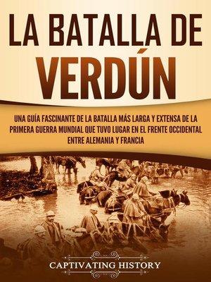 cover image of La Batalla de Verdún