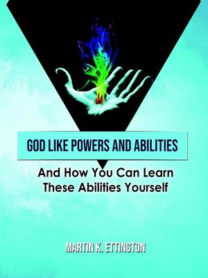 cover image of God Like Powers and Abilities