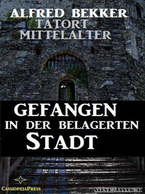 cover image of Gefangen in der belagerten Stadt