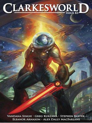 cover image of Clarkesworld Magazine Issue 83