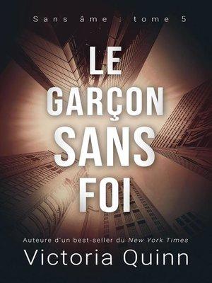 cover image of Le garçon sans foi
