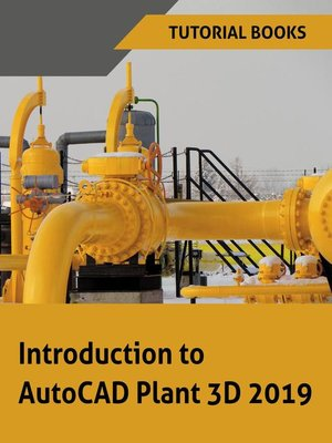 cover image of Introduction to AutoCAD Plant 3D 2019