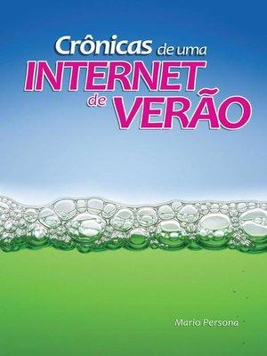 cover image of Crônicas de uma Internet de verão