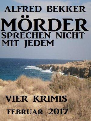 cover image of Mörder sprechen nicht mit jedem