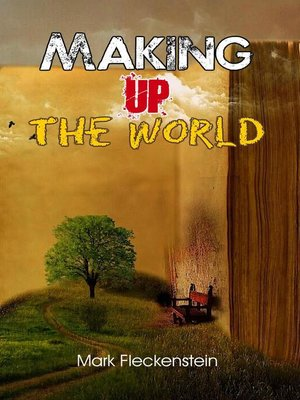 cover image of Making Up the World