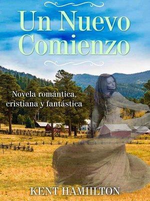 cover image of Un Nuevo Comienzo