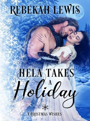 cover image of Hela Takes a Holiday