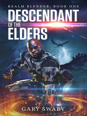 cover image of Descendant of the Elders