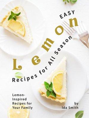 cover image of Easy Lemon Recipes for All Season