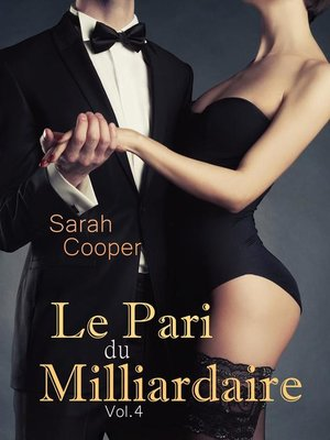 cover image of Le Pari du Milliardaire Volume 4