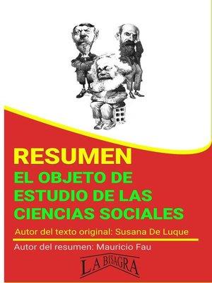 cover image of Resumen de El Objeto de Estudio de las Ciencias Sociales