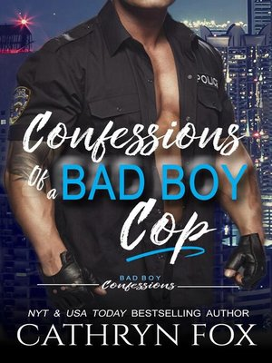 cover image of Confessions of a Bad Boy Cop
