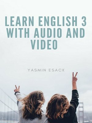 cover image of Learn English 3 With Audio and Video