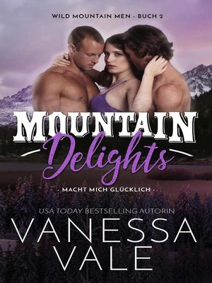 cover image of Mountain Delights--macht mich glücklich