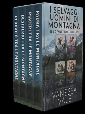 cover image of I Selvaggi Uomini di Montagna--Il Cofanetto Completo