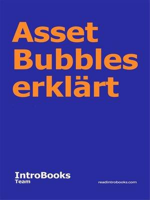 cover image of Asset Bubbles erklärt
