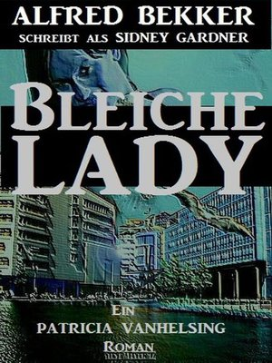 cover image of Bleiche Lady (Patricia Vanhelsing)