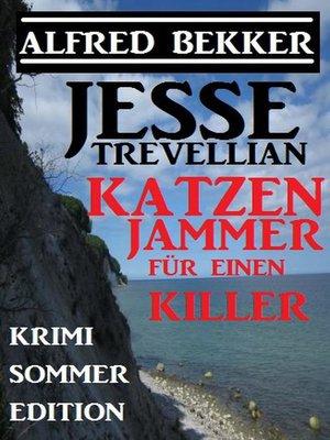 cover image of Jessse Trevellian Krimi Sommer Edition