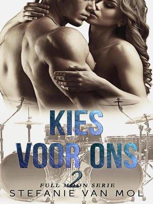 cover image of Kies voor ons