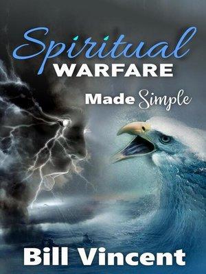cover image of Spiritual Warfare Made Simple