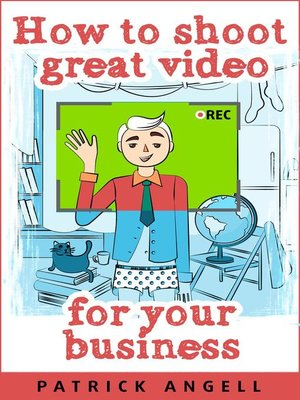 cover image of How to Shoot Great Video For Your Business