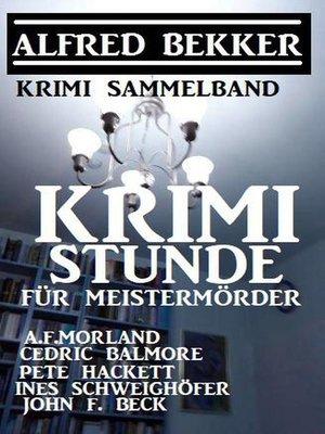cover image of Krimistunde für Meistermörder