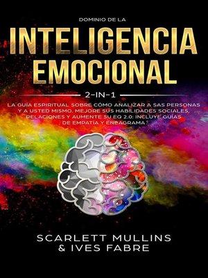 cover image of Dominio De La Inteligencia Emocional 2 en 1