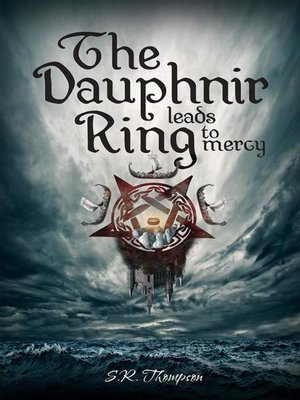 cover image of The Dauphnir Ring Leads to Mercy