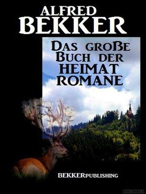 cover image of Das große Buch der Heimat Romane