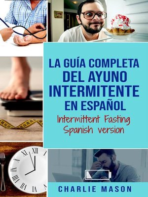 cover image of La Guía Completa del Ayuno Intermitente en Español/ Intermittent Fasting Spanish Version